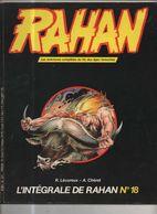 RAHAN INTEGRALE NOIRE N° 18 BE 07/1985 Cheret Lecureux (BI4) - Rahan
