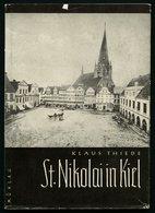 SACHBÜCHER St. Nikolai In Kiel, Ein Beitrag Zur Geschichte Der Stadtkirche, Von Kalus Thiede, 96 Seiten, Mit Vielen Abbi - Livres, BD, Revues