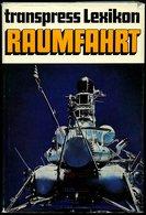 SACHBÜCHER Transpress Lexikon Raumfahrt, 5. Stark überarbeitete Und Verbesserte Auflage, 1978, Heinz Mielke - Philatélie