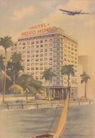 BRASIL2  --  RIO DE JANEIRO  --  HOTEL  ,,  NOVO MUNDO ,, - Rio De Janeiro