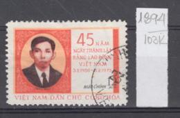 103K1894 / 1975 - Michel Nr. 790 Used ( O ) Tran Phu  ,45th Ann Of Vietnamese Workers' Party, North Vietnam Viet Nam - Vietnam