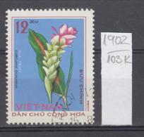 103K1902 / 1975 - Michel Nr. 797 Used ( O ) Zedoary Curcuma Zedoaria - Medicinal Plants , North Vietnam Viet Nam - Vietnam