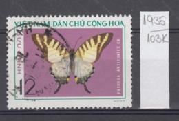 103K1935 / 1976 - Michel Nr. 833 Used ( O ) Pathysa Antiphates - Butterflies , North Vietnam Viet Nam - Vietnam