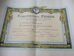 Diplôme De Formation/Cours PIGIER/ Section D'Evreux/Certificat De STENOGRAPHIE/Dronet/PARIS/1938                  DIP238 - Diploma & School Reports
