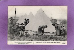 Dames Ambulancieres Anglaises Installant Leur Tente English Lady Nurses Getting Their Tents Ready  Militaria - Weltkrieg 1914-18