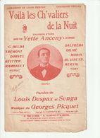 PARTITION VOILA LES CH'VALIERS DE LA NUIT De LOUIS DESPAX Et SENGA - Spartiti