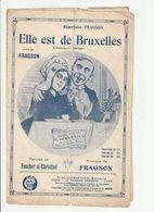 PARTITION ELLE EST DE BRUXELLES Chanson Belge De FRAGSON En 1911 - Spartiti