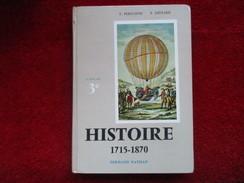 """Histoire 1715-1870 """"Classe De 3°""""  (E. Personne / P. Ménard) éditions Fernand Nathan De 1966 - 12-18 Ans"""
