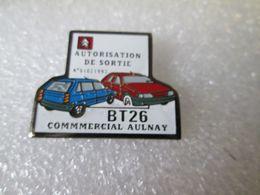 PIN'S  RARE    CITROEN   AX ET ZX  BT 26  COMMERCIAL  AULNAY  AUTORISATION DE SORTIE - Citroën
