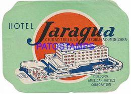 136790 DOMINICAN REPUBLIC CIUDAD TRUJILLO PUBLICITY HOTEL JARAGUA LUGGAGE NO POSTAL POSTCARD - Etiquettes D'hotels