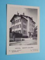 "Hotel "" SAINT-JULIEN "" 20 Avenue Carnot Biarritz Tél 24.20.39 ( C. Fournau ) Anno 19?? ( See Photo ) ! - Biarritz"