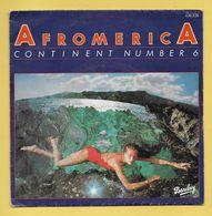 Disque Vinyle 45 Tours : CONTINENT NUMBER 6 :  AFROMERICA..Scan A  : Voir 2 Scans - Vinyl-Schallplatten