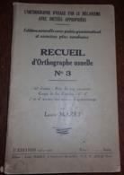 Recueil D'orthographe Usuel N°3 Par Louis MAZET - 1951/1952 - Libros, Revistas, Cómics