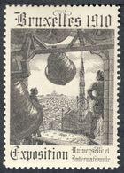 "Brüssel Bruxelles Brussel 1910 "" Exposition Universelle Et Internationale "" Vignette Cinderella Reklamemarke - Cinderellas"
