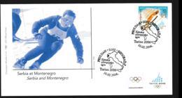 Serbia I Montenegro FDC 2006 Torino Olympic Games  (NB**LAR9-134B) - Winter 2006: Torino