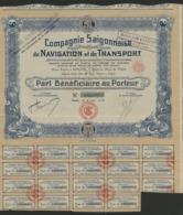 COMPAGNIE SAIGONNAISE DE NAVIGATION ET DE TRANSPORT. Part Bénéficiaire Au Porteur Avec 19 Coupons. - Transports