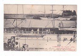 """La Réunion.Le """" Yang-Tsé """" Au Port,prêt De Partir Pour La France. - Altri"""