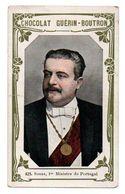 Trade Card. Chromo Chocolat Guérin-Boutron. N° 425, Souza, 1er Ministre Du Portugal. - Guérin-Boutron