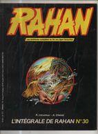 RAHAN INTEGRALE NOIRE N° 30 BE- 01/1985 Cheret Lecureux (BI4) - Rahan