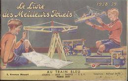 Catalogue HORNBY 1938/39 Le Livre Des Meilleurs Jouets Meccano Dinky Kemex Au Train Bleu - Libros Y Revistas
