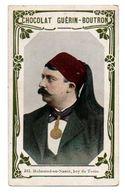 Trade Card. Chromo Chocolat Guérin-Boutron. N° 315, Mohamed-en-Naser, Bey De Tunis. - Guérin-Boutron