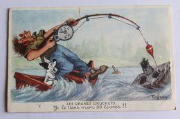 Humour - Peche - Le S Grands Brochet. Je Le Tiens Man 30 Livres!! - Humor