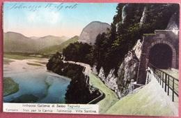 1911 STAZIONE PER LA CARNIA TOLMEZZO VILLA SANTINA IMBOCCO GALLERIA SASSO TAGLIATO / Railroad Ferrovia Eisenbahn - Ouvrages D'Art