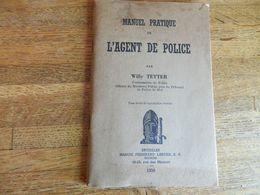 MANUEL PRATIQUE DE L'AGENT DE POLICE DE 1939-64 PAGES - Polizei