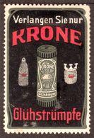 """Deutschland Ort? 1913 """" Krone Gas Glühstrümpfe """" Vignette Cinderella Reklamemarke Poster Stamp - Cinderellas"""