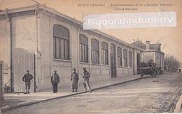 """CPA - 33 - BLAYE - Etablissements De La """"Société Vinicole"""" Cours Bacalan - CARTE RARE - Edit A Dando à Blaye 1910 1920 E - Blaye"""