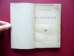 La Sardegna Alete Cionini Note Impressioni Viaggio Battei Parma 1896 Autografo - Libri, Riviste, Fumetti