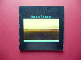 Franco Fontana Testo Di Giuliana Ferrari Catalogo Università Di Parma 1976 - Livres, BD, Revues