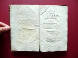 Memorie Per La Storia Del Reno Di Bologna Bertoldi Bianchi E Negri Ferrara 1807 - Livres, BD, Revues