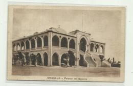 MASSAUA - PALAZZO DEL GOVERNO  VIAGGIATA  FP - Erythrée