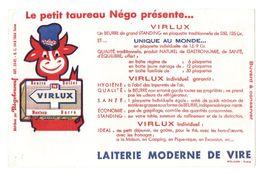Buvard Le Petit Taureau Négo Présente Virlux Beurre De Grand Standing Laiterie Moderne De Vire - Format : 13.5x21 Cm - Blotters