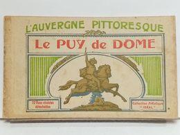 """63 - L'AUVERGNE PITTORESQUE - LE PUY DE DOME - 12 VUES CHOISIES DETACHABLES - COLLECTION """"IDÉAL"""" - DONT AVIATEUR RENAUX - Altri Comuni"""