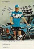 PHOTO CYCLISME JOS SCHIPPER SIGNEE TEAM TEAM MARC SUPERIA 1979 - Wielrennen