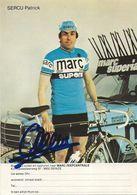 PHOTO CYCLISME PATRICK SERCU SIGNEE TEAM TEAM MARC SUPERIA 1979 - Wielrennen