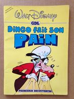 Disney - Dingo Fait Son Pain (1982) - Bücher, Zeitschriften, Comics