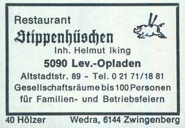 1 Altes Gasthausetikett, Restaurant Stippenhüschen, Inh. Helmut Iking, 5090 Leverkusen-Opladen, Altstadtstr. 89 #934a - Matchbox Labels
