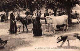 19422       SCENES ET TYPES DES PYRENEES  LE MARCHE - France