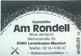 1 Altes Gasthausetikett, Gaststätte Am Rondell, Mica Jarnjevic, 5090 Leverkusen-Manfort, Weiherstraße 20 #935 - Matchbox Labels