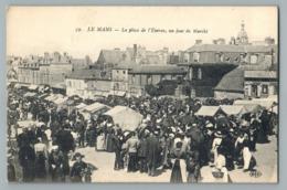LE MANS PLACE DE L'EPERON UN JOUR DE MARCHE TRES ANIMEE STAND FORAINS PASSANTS EDITION ELD 72 SARTHE - Le Mans