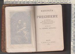 Libri Book Raccolta Di Preghiera Cura Sac. Giuseppe Giovanola 1888 - Libros, Revistas, Cómics