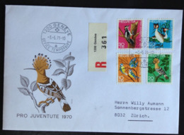 Switzerland, Registered Circulated FDC,  « Pro Juventute », « Fauna », « BIRDS », 1970 - Pro Juventute