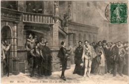 3PSG 25. BLOIS - LE CHATEAU - RECONTRE DE HENRI III ET DU  DUC DE GUISE - Blois