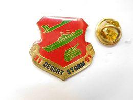 Beau Pin's , Armée Militaire , Desert Storm , Tempête Du Désert , Army US , Irak - Militaria