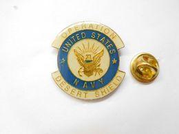 Beau Pin's , Armée Militaire , Opération Desert Shield , Army US , Navy - Militaria