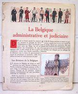 Liv. 381. La Géographie De La Belgique. Editions Du Lombard. Vendu Pour Ses Chromos - Aiglon