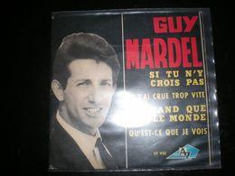 EP GUY MARDEL SI TU N Y CROIS PAS - Vinyles